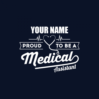 proud to be a medical assistant image 1