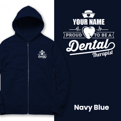 proud to be a dental therapist navy blue