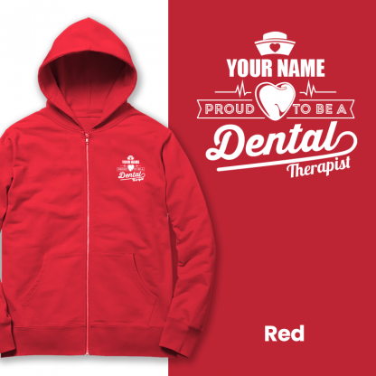 proud to be a dental therapist red