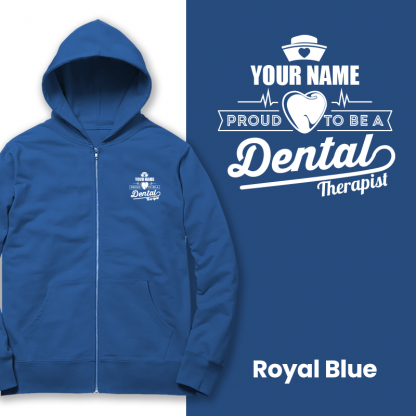 proud to be a dental therapist royal blue
