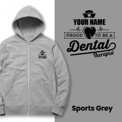 proud to be a dental therapist sports grey