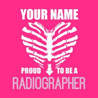 proud to be a radiographer v2 image 1