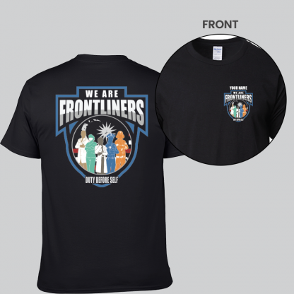we are frontliners front and back short sleeves black
