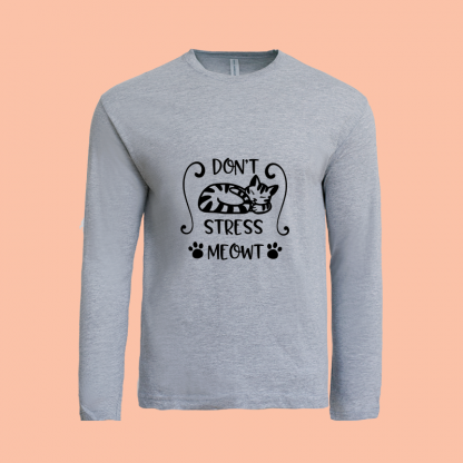 Dont Stress Meow Long Sleeve grey