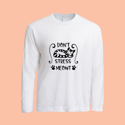 Dont Stress Meow Long Sleeve white