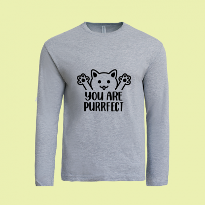 You Are Purrfect long sleeve grey